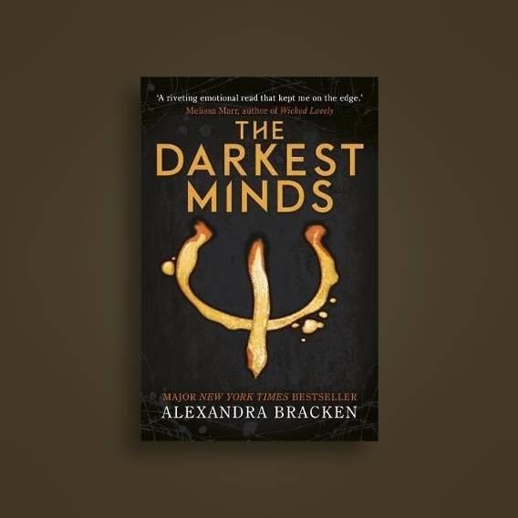 a darkest minds novel the darkest minds book 1 alexandra bracken