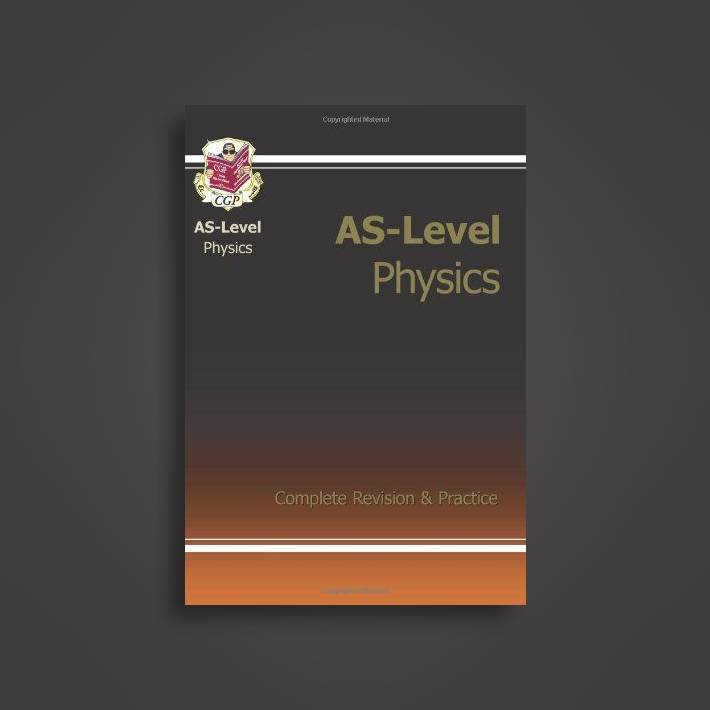 As-Level Physics Complete Revision & Practice - CGP Books Near Me | NearSt