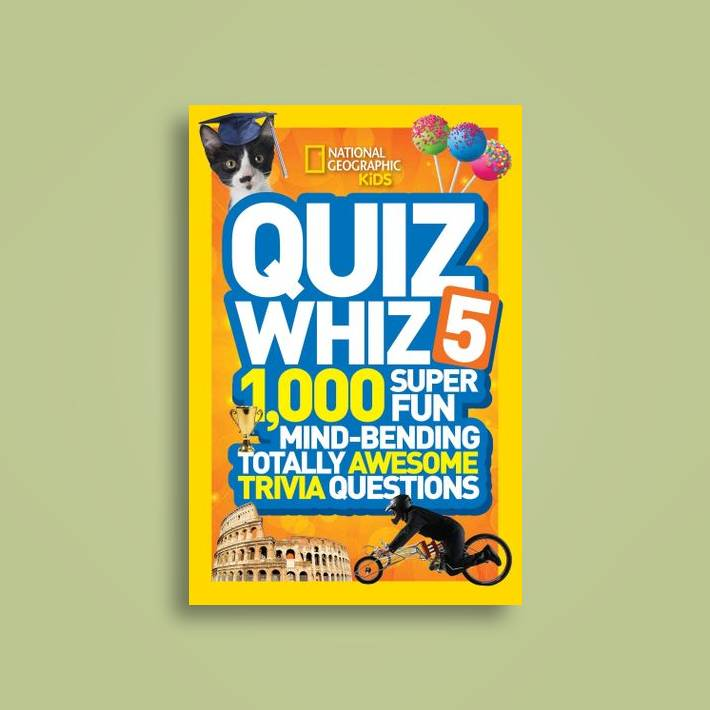 Quiz Whiz 5: 1,000 Super Fun Mind-bending Totally Awesome Trivia Questions  (Quiz Whiz ) - National Geographic Kids Near Me | NearSt
