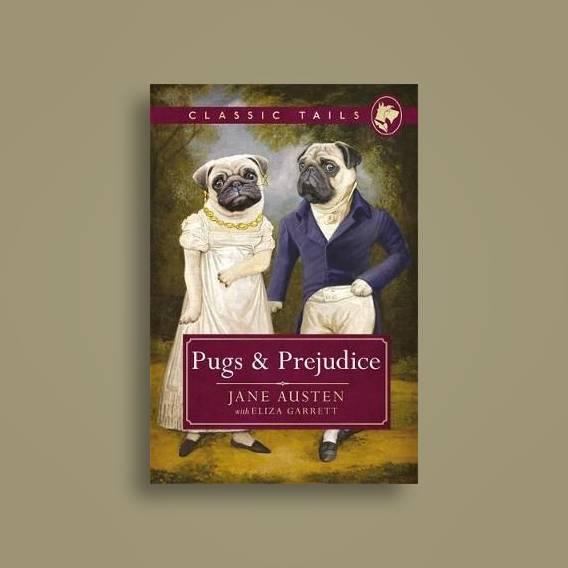 Pugs and Prejudice (Classic Tails 1)