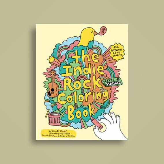 Indie Rock Coloring Book - Yellow Bird Project Near Me | NearSt