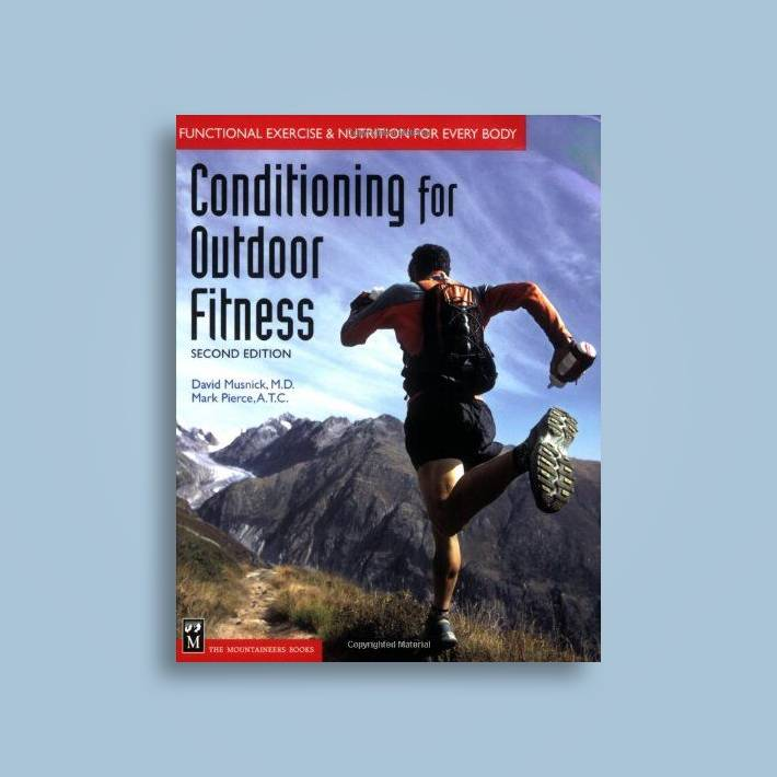 Conditioning for Outdoor Fitness: Functional Exercise and