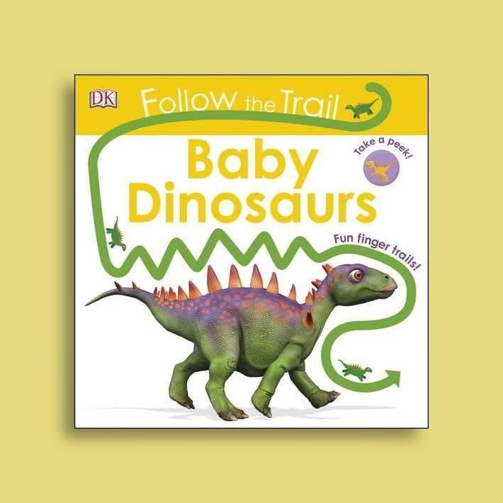 Follow The Trail Baby Dinosaurs: Take a peek! Fun finger trails!