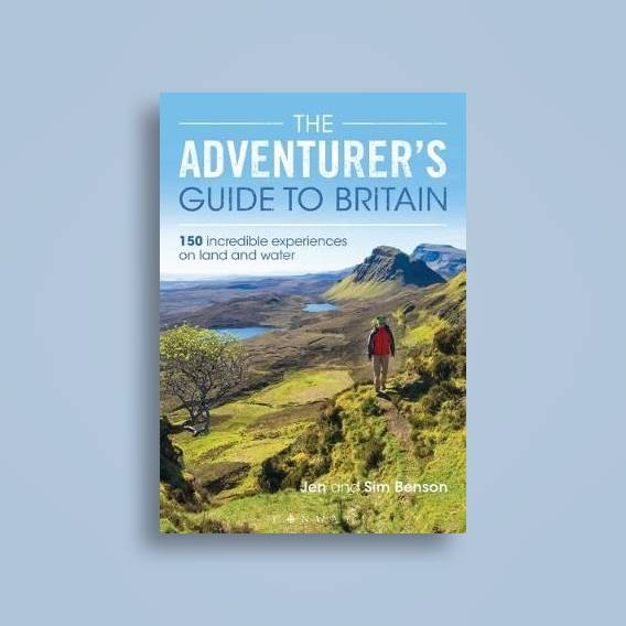 The Adventurer's Guide to Britain: 150 incredible experiences on land and  water - Jen Benson Near Me | NearSt