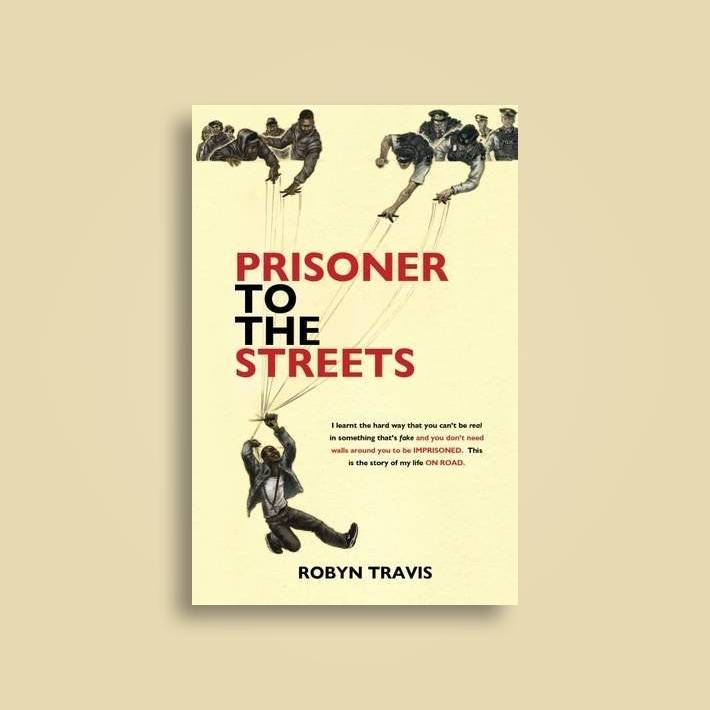Prisoner to the Streets - Robyn Travis Near Me | NearSt