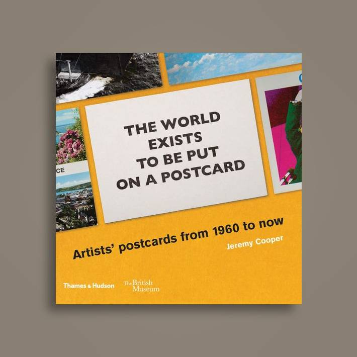 The world exists to be put on a postcard: Artists' postcards from 1960 to  now - Jeremy Cooper Near Me | NearSt