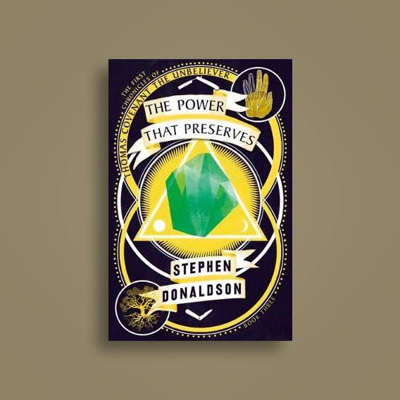 The Power That Preserves (The Chronicles of Thomas Covenant, Book 3) -  Stephen Donaldson Near Me | NearSt