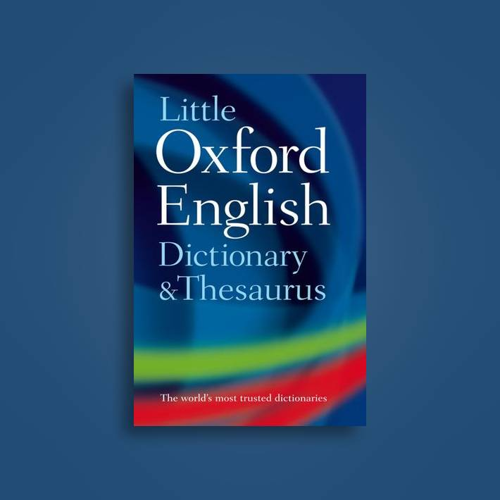 Little Oxford Dictionary and Thesaurus - Oxford Dictionaries Near Me |  NearSt