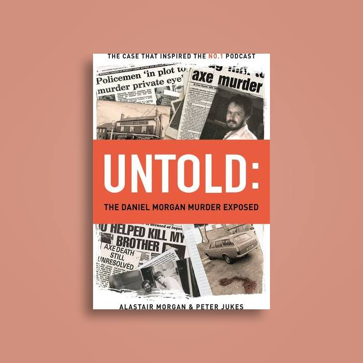 Untold: The Daniel Morgan Murder Exposed - Peter Jukes Near Me