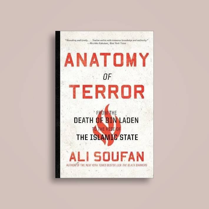 Anatomy of Terror: From the Death of bin Laden to the Rise of the ...