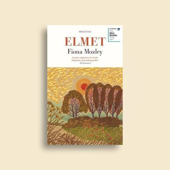 Elmet: Shortlisted For The Man Booker Prize 2017