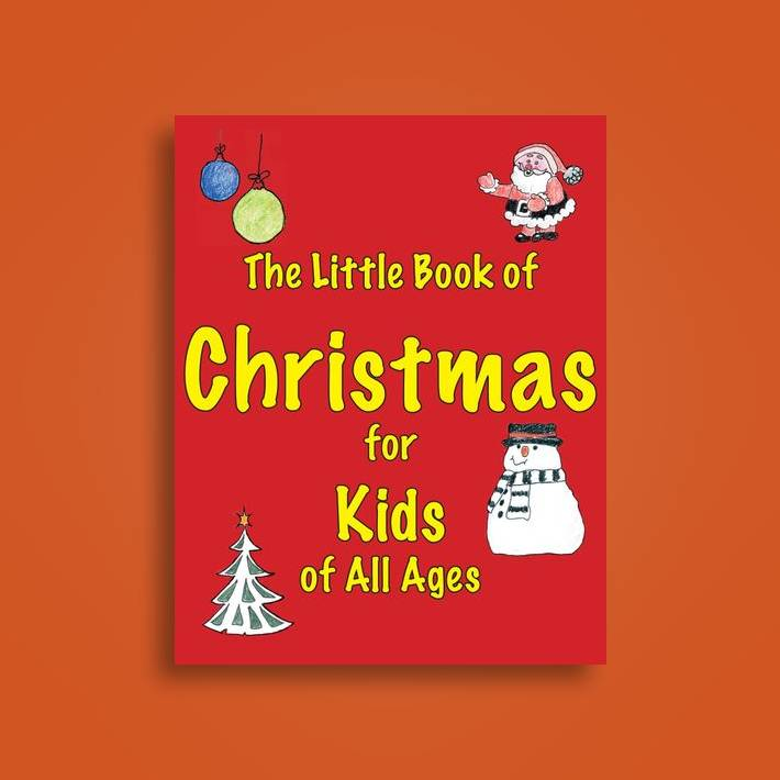 Christmas For All Ages.The Little Book Of Christmas For Kids Of All Ages Martin Ellis Near Me Nearst