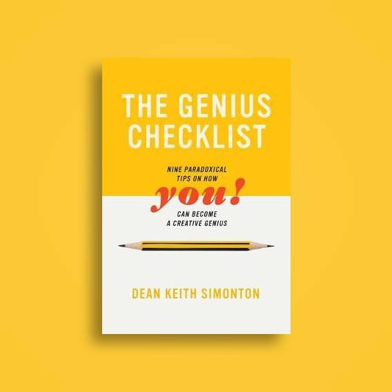 The Genius Checklist: Nine Paradoxical Tips on How You Can Become a