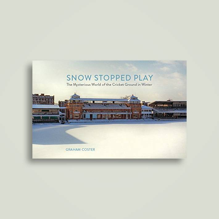 Snow Stopped Play: The Mysterious World of the Cricket
