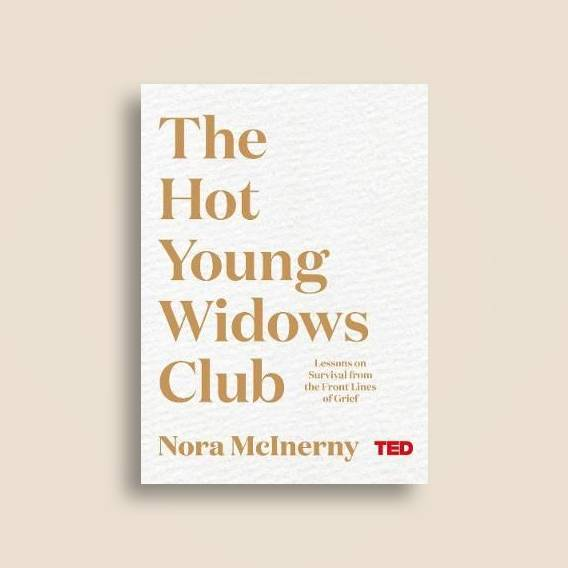 The Hot Young Widows Club - Nora McInerny Near Me   NearSt