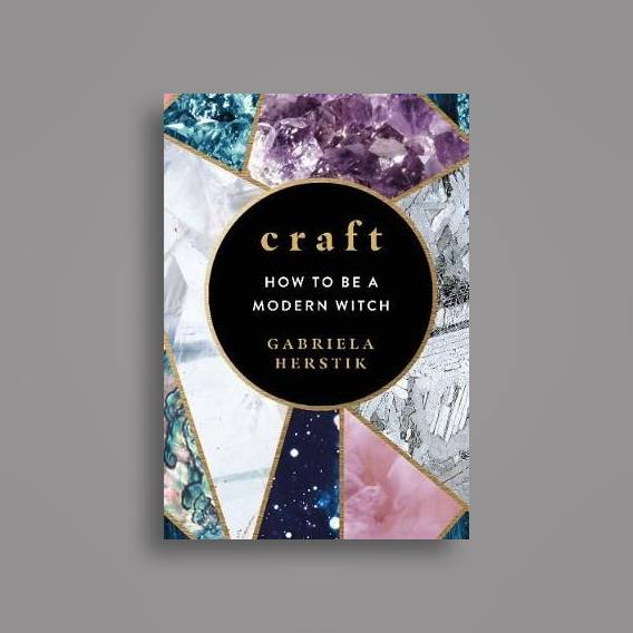 Craft: How to Be a Modern Witch - Gabriela Herstik Near Me | NearSt