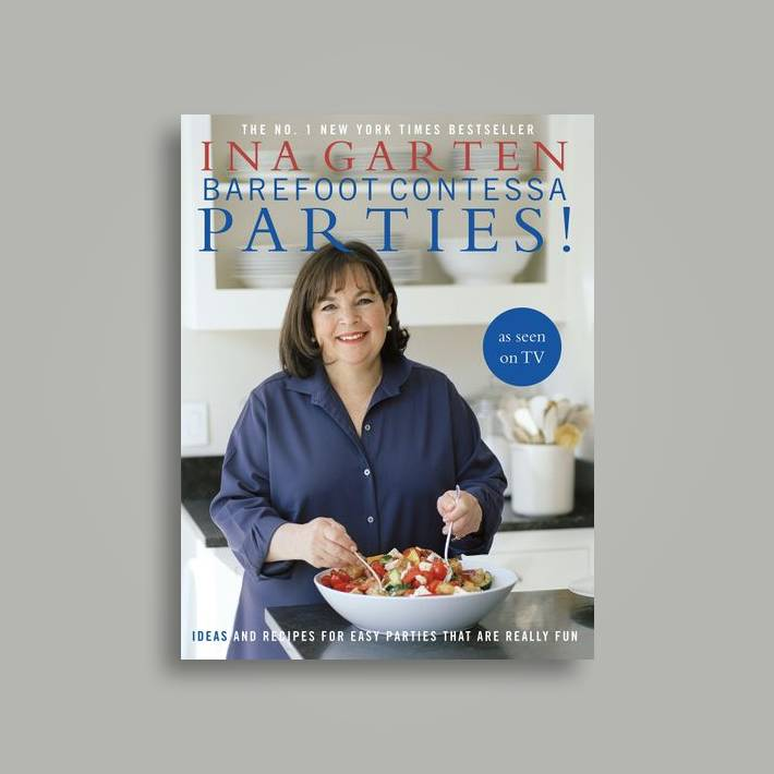 Barefoot Contessa Parties!: Ideas and Recipes For Easy Parties That Are  Really Fun - Ina Garten Near Me | NearSt