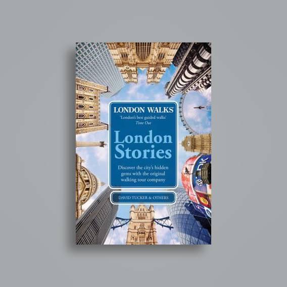 London Walks London Stories David Tucker Near Me Nearst Find