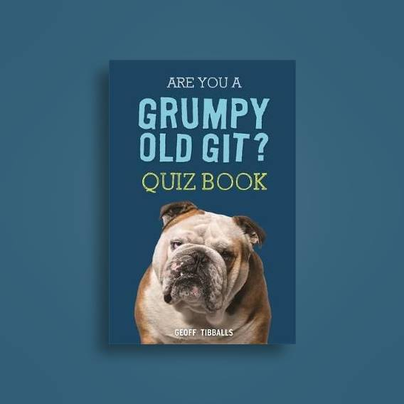 Are You a Grumpy Old Git? Quiz Book