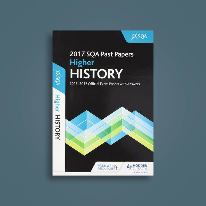 Higher History 2017-18 SQA Past Papers with Answers - SQA Near Me | NearSt
