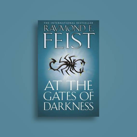 at the gates of darkness feist raymond e