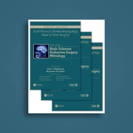 Scott-Brown's Otorhinolaryngology and Head and Neck Surgery