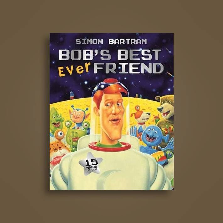 Bob's Best Ever Friend