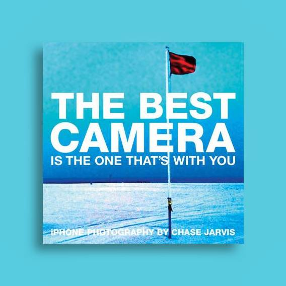 The Best Camera Is the One That's with You: iPhone Photography - Chase  Jarvis Near Me | NearSt