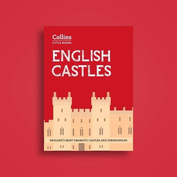 Map Of England Castles.English Castles England S Most Dramatic Castles And Strongholds Collins Little Books Historic Uk Near Me Nearst