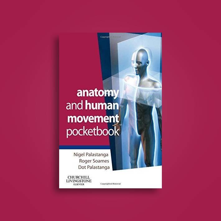 Anatomy And Human Movement Pocketbook Nigel Palastanga Near Me