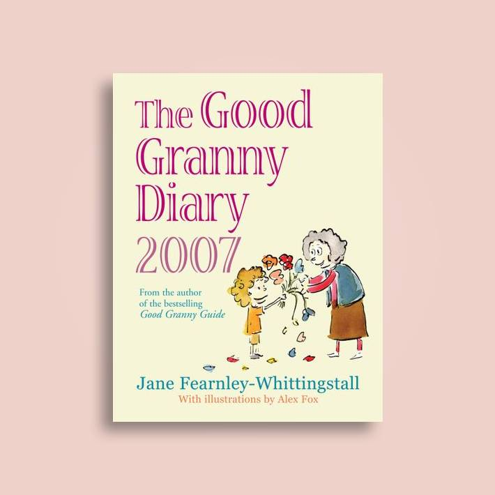 Good Granny Diary 2007 - Jane Fearnley-Whittingstall Near Me | NearSt