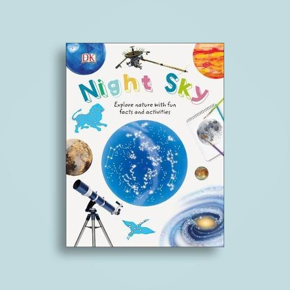 Night Sky: Explore Nature with Fun Facts and Activities
