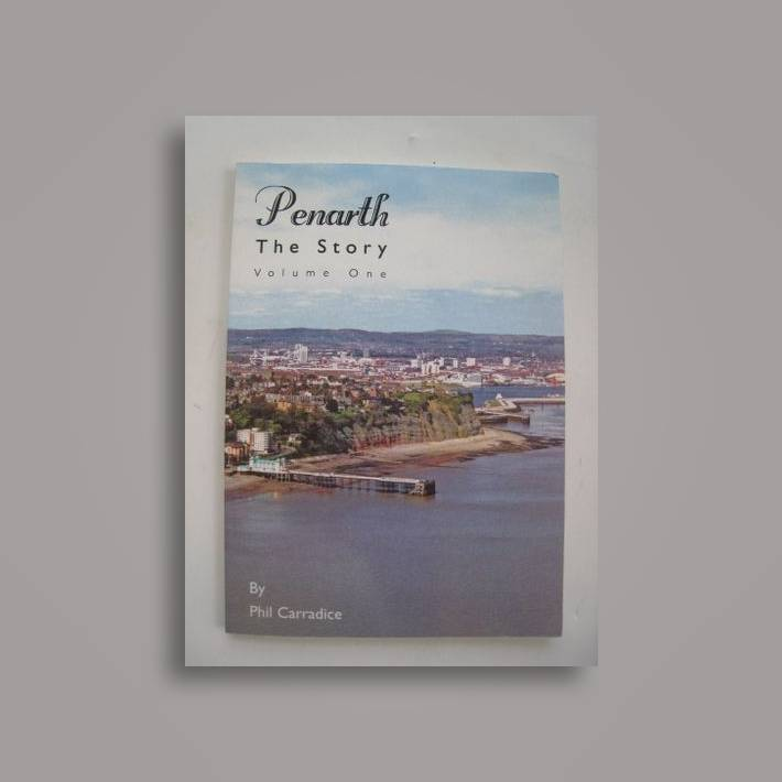 Penarth: The Story: v.1
