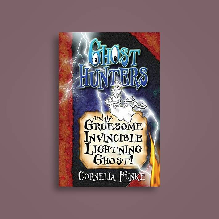 Ghosthunters And The Gruesome Invincible Lightning Ghost! (Ghosthunters) -  Cornelia Funke Near Me   NearSt