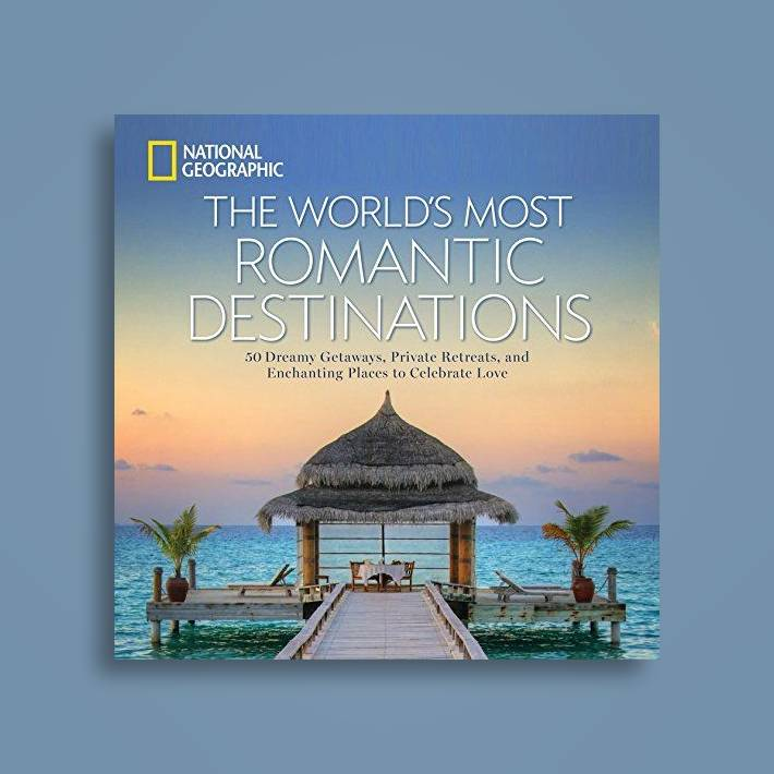 The World's Most Romantic Destinations