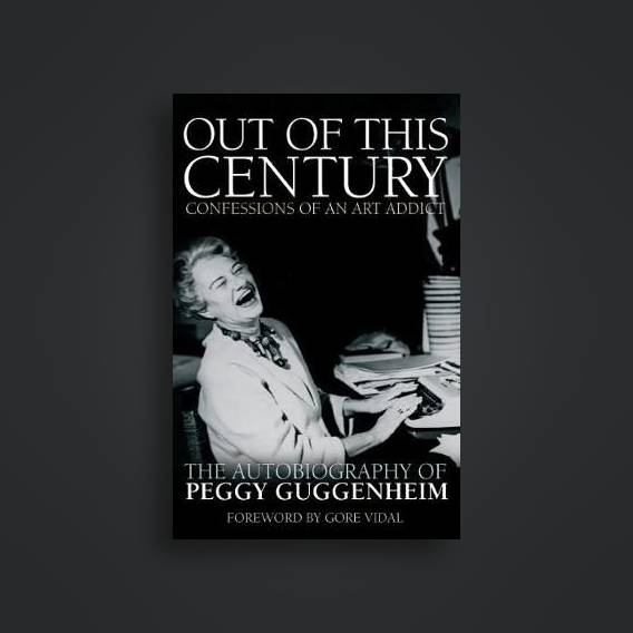 More Books by Peggy Guggenheim
