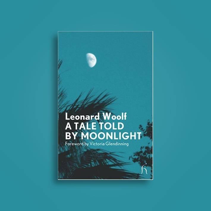 A Tale Told by Moonlight - Leonard Woolf Near Me | NearSt
