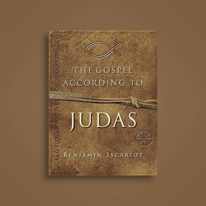 The Gospel According To Judas By Benjamin Iscariot Jeffrey Archer