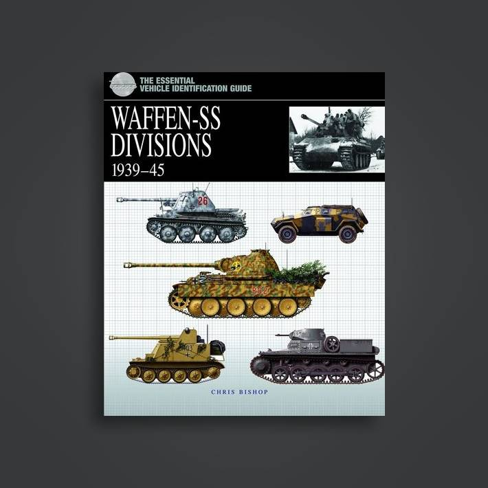 The Essential Vehicle Identification Guide: Waffen-Ss Divisions 1939-45 -  Chris Bishop Near Me | NearSt