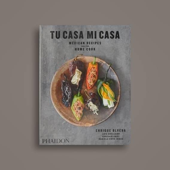 Tu Casa Mi Casa: Mexican Recipes for the Home Cook - Enrique Olvera Near Me    NearSt