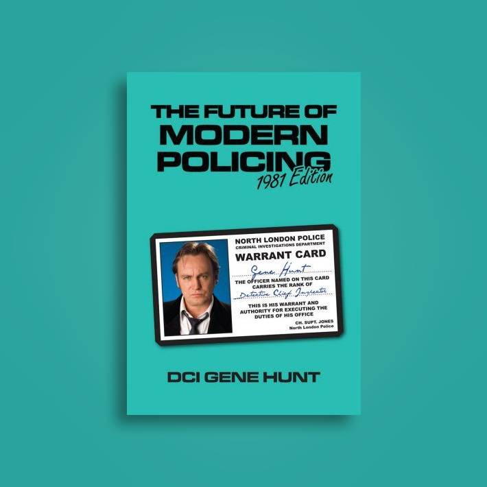 The Future Of Modern Policing: Ashes to Ashes - Gene Hunt Near Me | NearSt