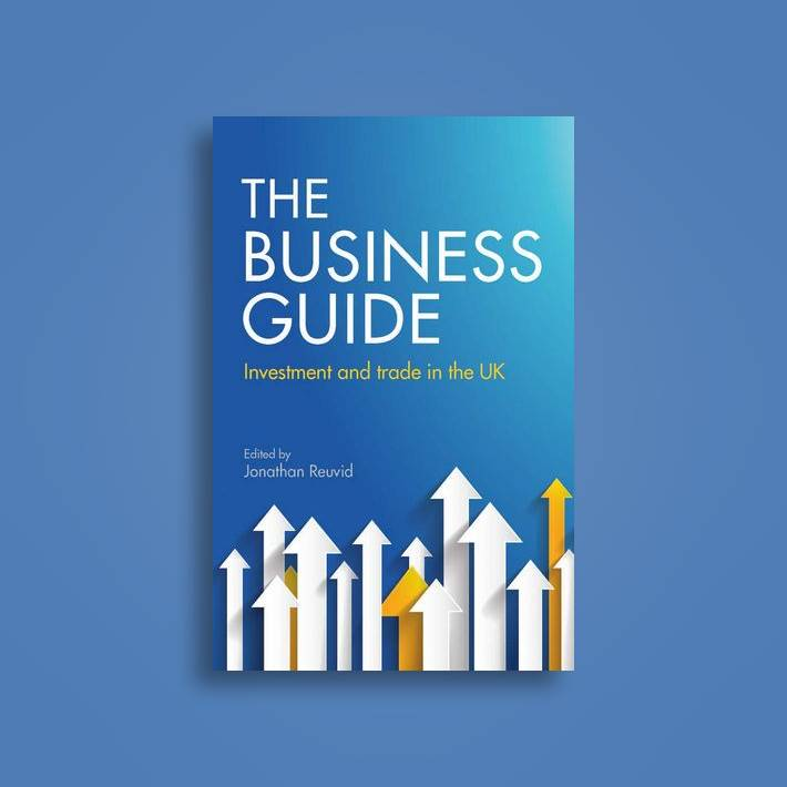 The Business Guide: Investment and Trade in the UK
