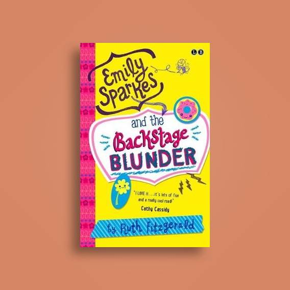 Emily Sparkes And The Backstage Blunder Book 4 Ruth Fitzgerald