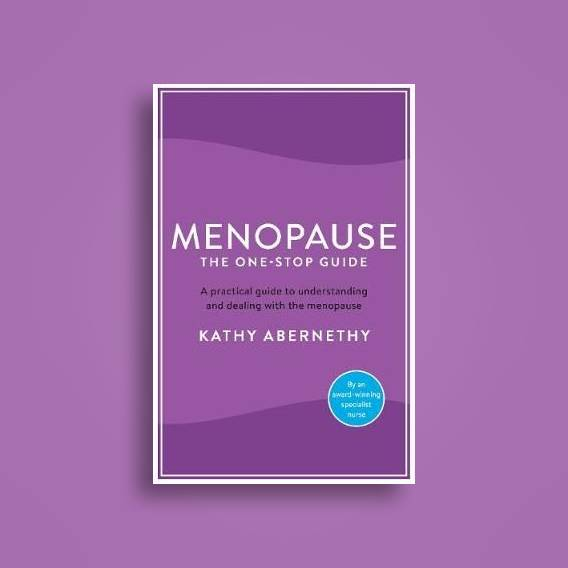 Menopause: The One-Stop Guide: The best practical guide to understanding and living with the menopause