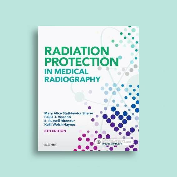 radiation protection in medical radiography 8th edition