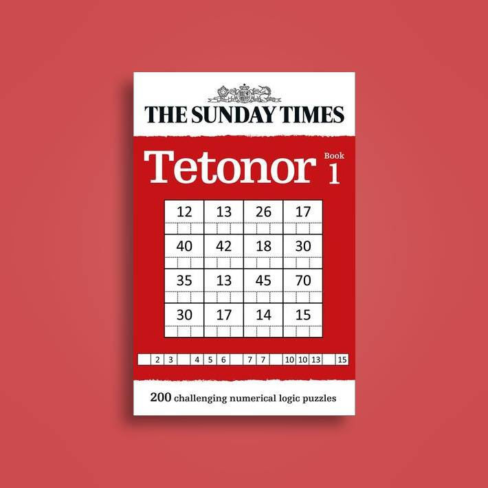 The Sunday Times Tetonor Book 1: 200 challenging numerical logic puzzles -  The Times Mind Games Near Me | NearSt