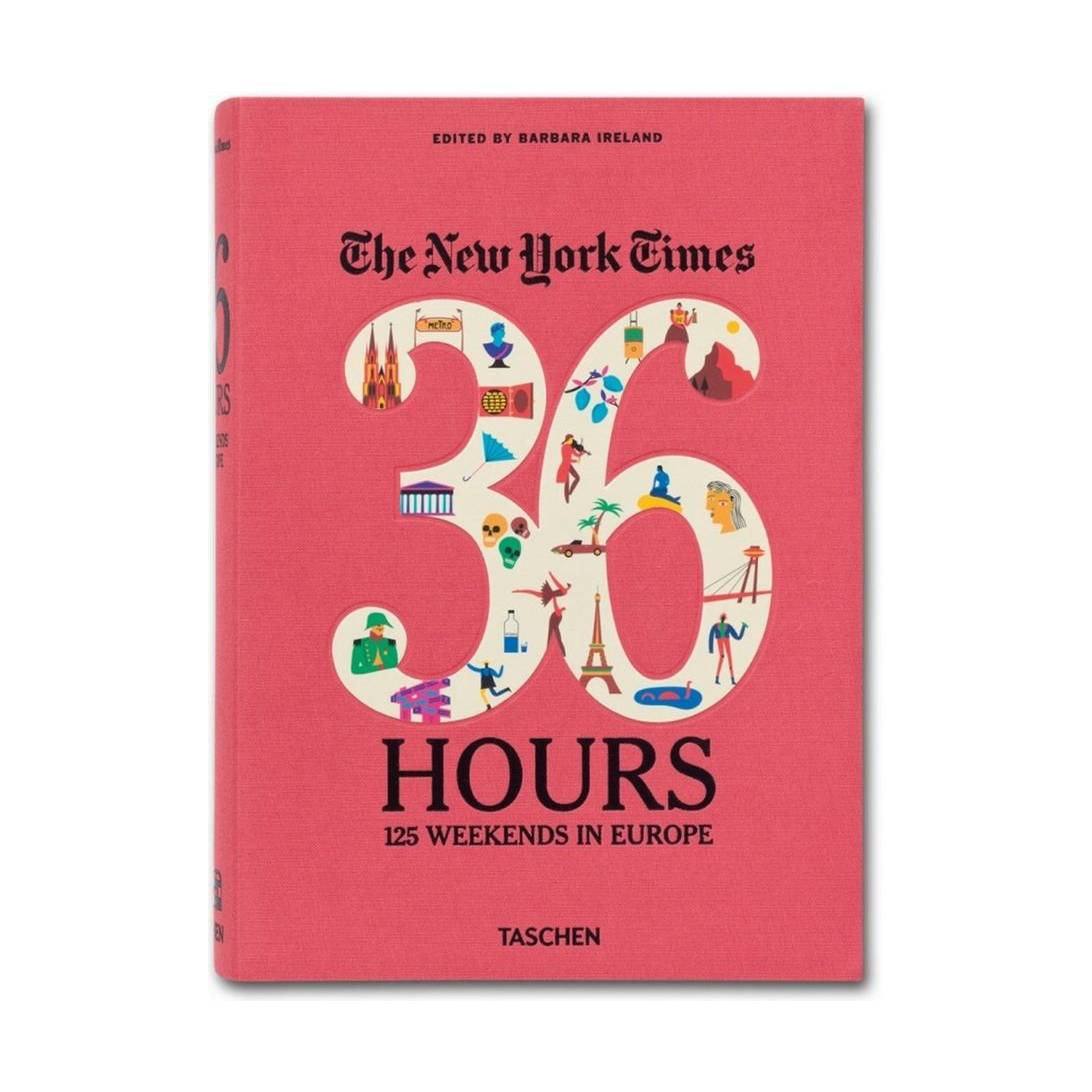 The New York Times. 36 Hours. 125 Weekends in Europe