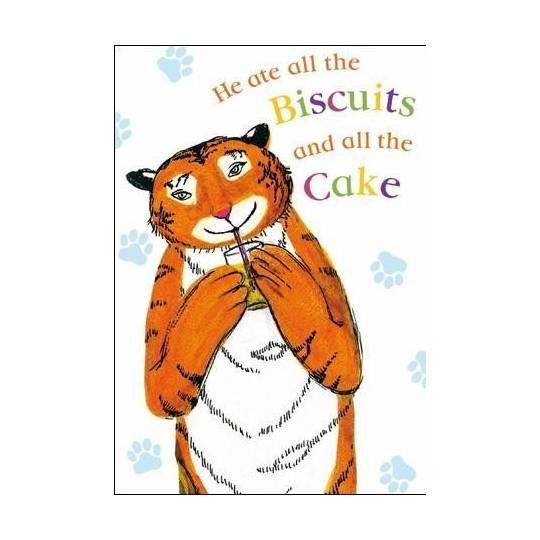 The Tiger Who Came To Tea Birthday Card He Ate All The Biscuits