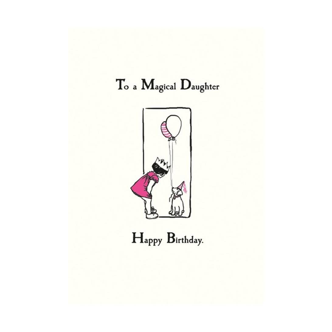 The Art File To A Magical Daughter Happy Birthday Card