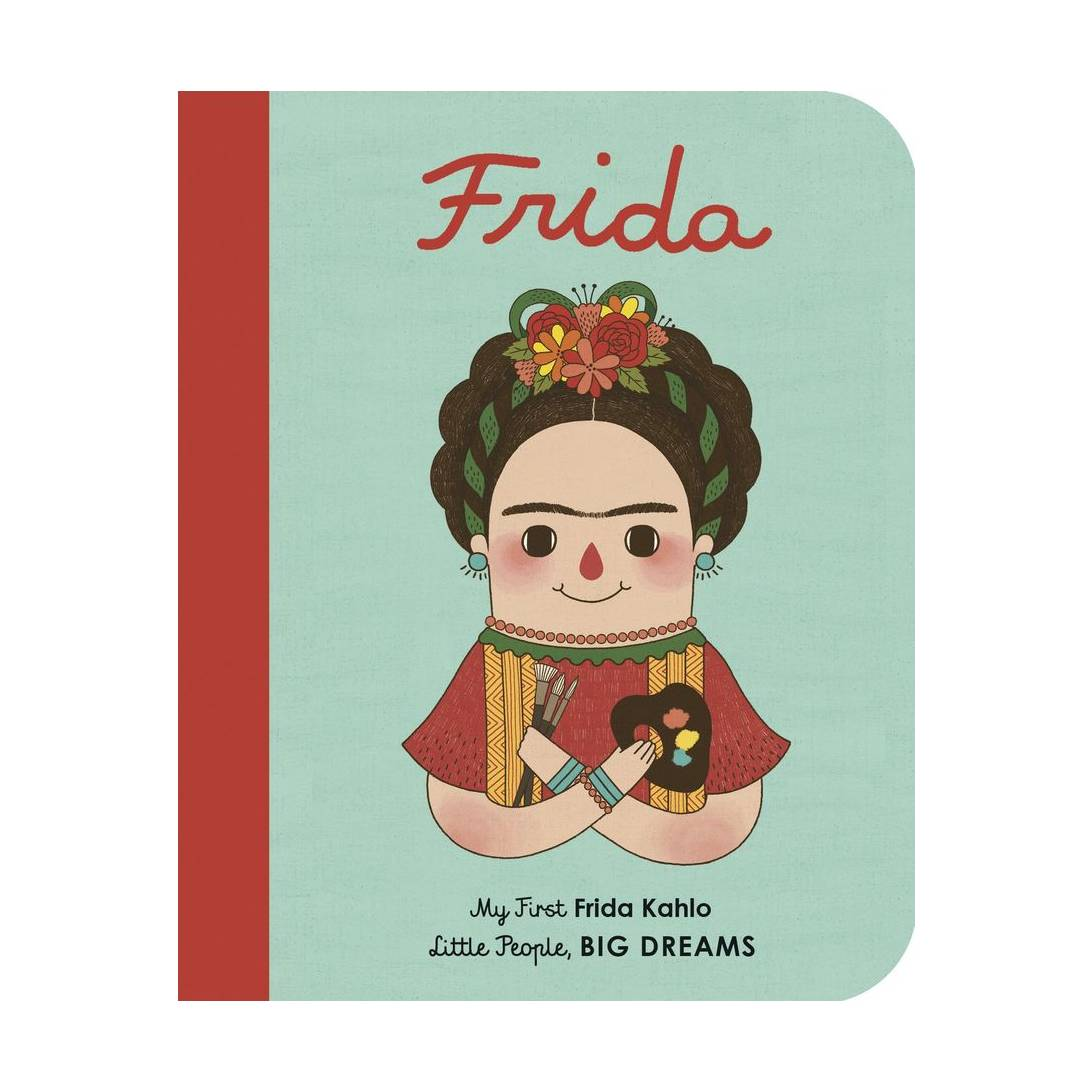 Frida Kahlo: My First Frida Kahlo